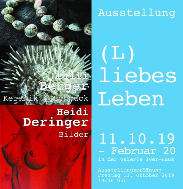"""Ausstellung """"(L) liebes Leben"""" in der Galerie 10er-Haus"""