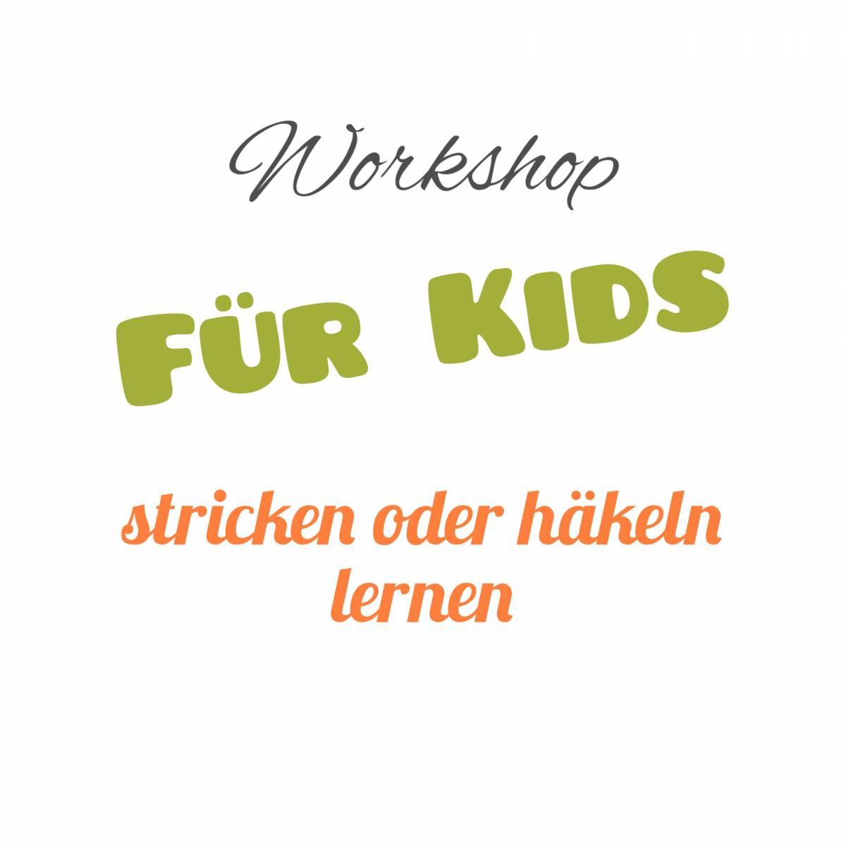 Kids Workshop Stricken Oder Häkeln Lernen über 3 Termine