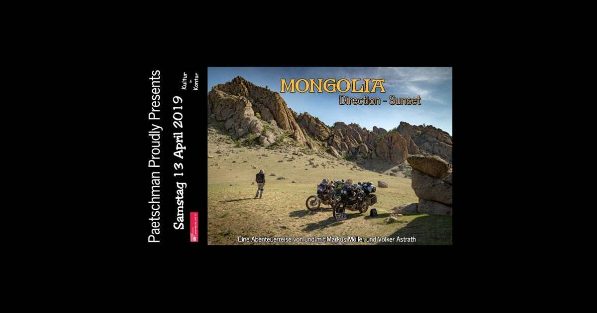Paetschman Proudly Presents: Mongolia - Destination Sunset