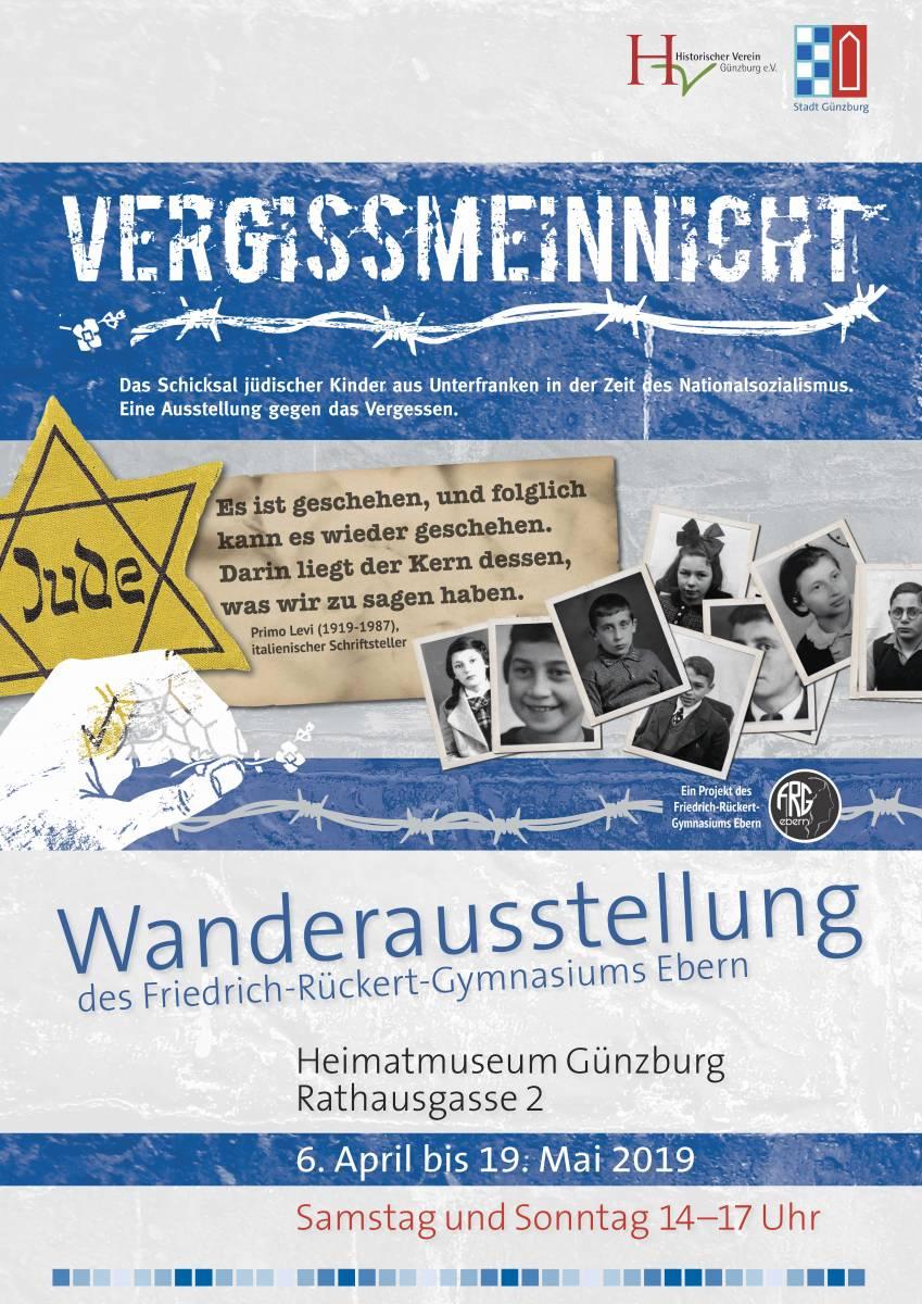"""""""Vergissmeinnicht"""". Das Schicksal jüdischer Kinder aus Unterfranken in der Zeit des Nationalsozialismus. Wanderausstellung im Heimatmuseum Günzburg"""