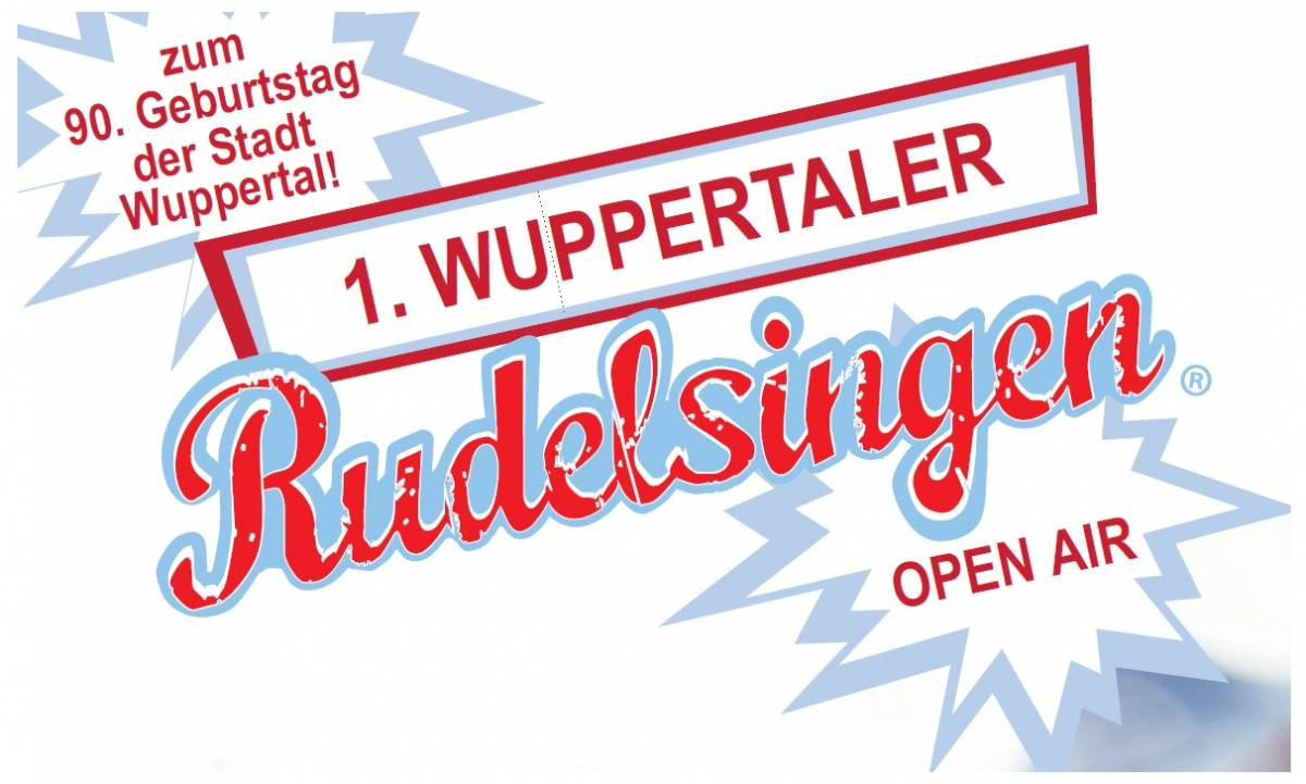 1. Wuppertaler Rudelsingen zum 90. Geburtstag der Stadt Wuppertal