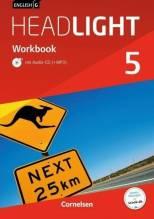 English G Headlight 05: 9. Schuljahr. Workbook mit e-Workbook und Audios Online. Allgemeine Ausgabe | Berwick, Gwen; Thorne, Sydney
