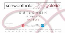 Gutschein im Wert von 10.- Euro in der Schwanthaler Galerie kaufen