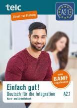 Einfach gut! Deutsch für die Integration A2.1, m. 2 Audio-CD