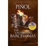 Pinol; Der Untergang Barcelonas