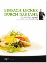 BERND HUBER - EINFACH LECKER DURCH DAS JAHR