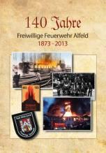 140 Jahre Freiwillige Feuerwehr Alfeld