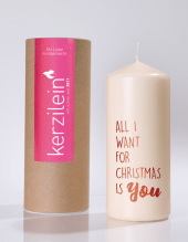 Kerze - ALL I WANT FOR CHRISTMAS IS YOU