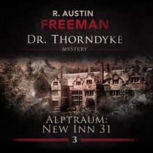 Dr. Thorndyke - Alptraum New In 31, 1 Audio-CD | Freeman, Richard Austin