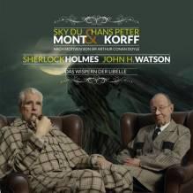 Sherlock Holmes & Dr. H. Watson - Das Wispern der Libelle, 1 Audio-CD
