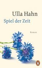 Ulla Hahn: Spiel der Zeit