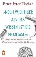 Ernst Peter Fischer: 'Noch wichtiger als das Wissen ist die Phantasie'