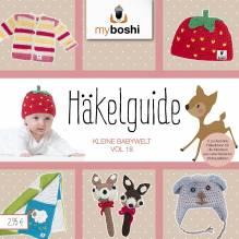 my boshi Anleitungsheft Häkelguide vol. 18.0 Häkelguide Kleine Babywelt mit 5 Häkelanleitungen für Babysachen - Jäckchen, Babymützen, Rassel, Babydecke