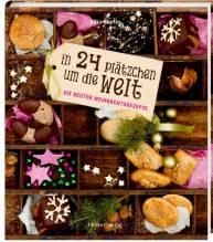 In 24 Plätzchen um die Welt | Martin, Silke