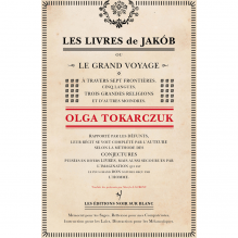Les Livres de Jakob - Olga Tokarczuk - Editions Noir sur Blanc