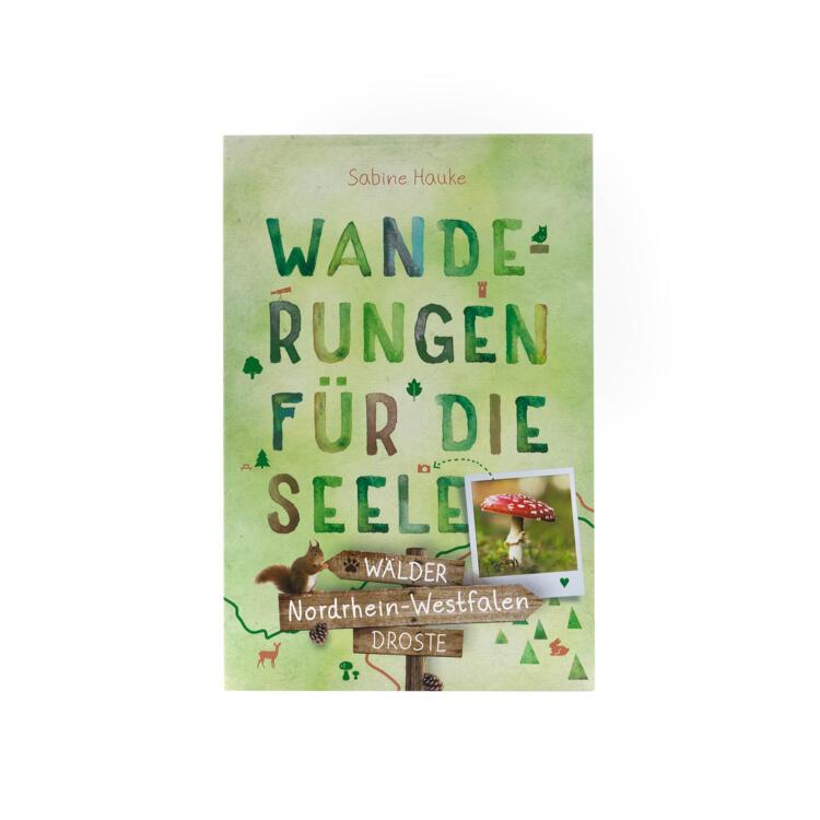 Wanderungen für die Seele - NRW Wälder