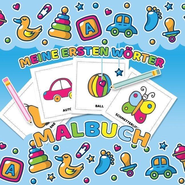 meine ersten wörter malbuch  das kinderbuch mit einfachen