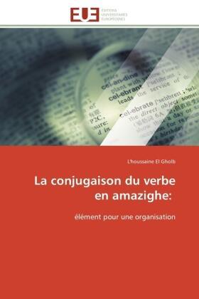 La Conjugaison Du Verbe En Amazighe El Gholb L Houssaine In Regensburg
