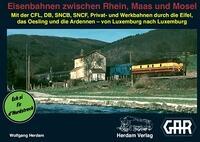 Bücher Bücher zum Verkehrswesen G.A.R. - GROUPEMENT DES AMIS DU RAIL ASBL LUXEMBOURG