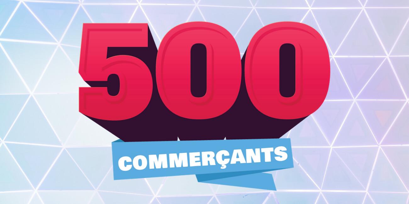 500 commerçants locaux en ligne