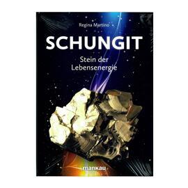 Bücher Mineralien Schungit Stein der Lebensenergie Regina Martino