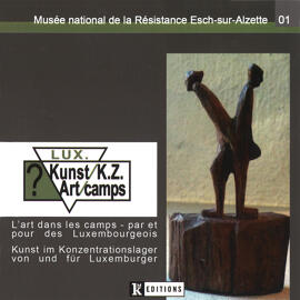Geschichtsbücher Ausstellungskataloge Musée national de la Résistance / Editions Kremer-Muller