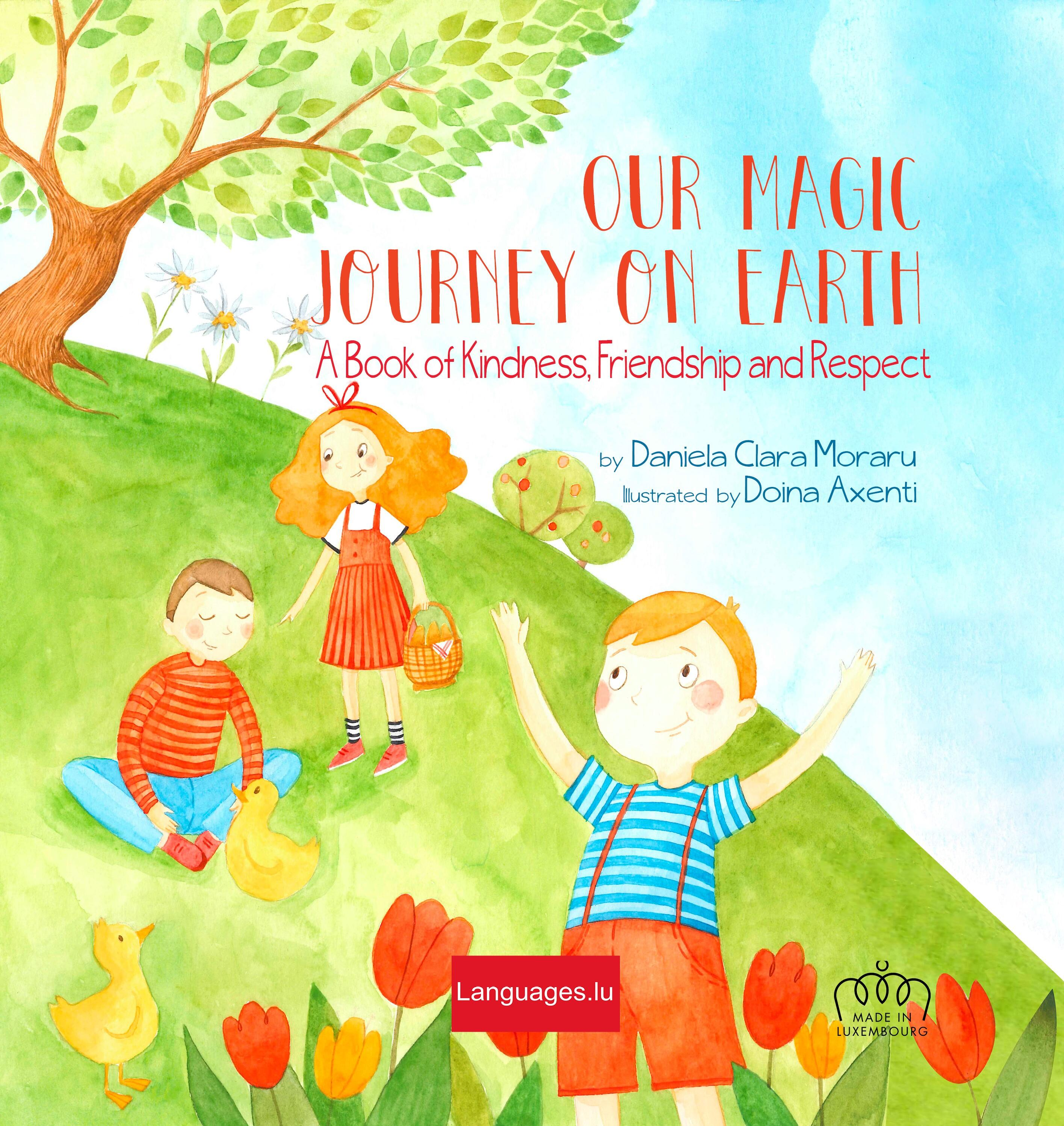 Our Magic Journey on Earth. A Book of Kindness, Friendship and Respect